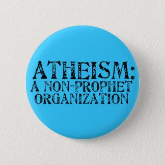 Atheism: A Non-Prophet Organization Button