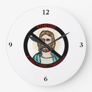 Atheism A Non Prophet Organization Large Clock