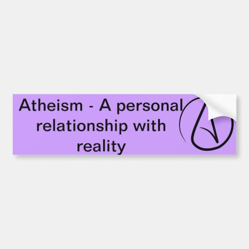 [Image: atheism_a_personal_relationship_with_rea...vr_512.jpg]