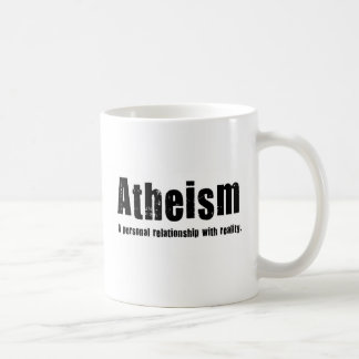 Atheism. A personal relationship with reality. Classic White Coffee Mug