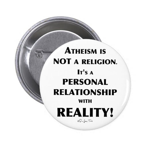 Atheism and Reality Buttons