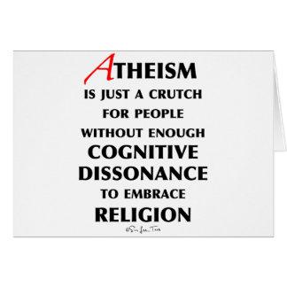 Atheism Is A Crutch Card