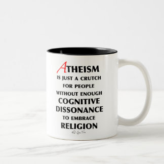 Atheism Is A Crutch Two-Tone Coffee Mug