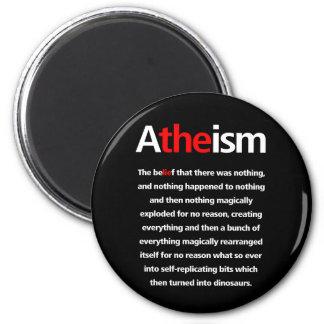 Atheism is a Lie 2 Inch Round Magnet