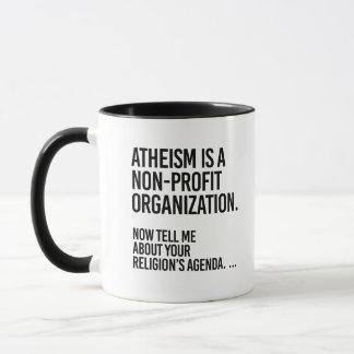 Atheism is a Non-Profit Organization - - Pro-Scien Mug