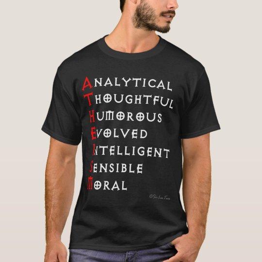 Atheism is... (dark version) T-Shirt