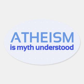 Atheism is myth understood oval sticker