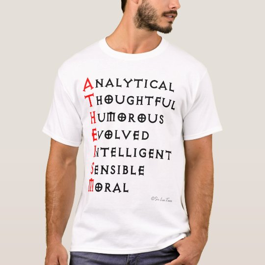 Atheism is... T-Shirt