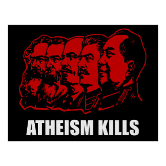 Atheism Kills Poster