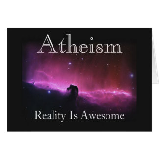 Atheism, Reality is awesome Greeting Cards
