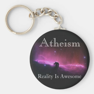 Atheism, Reality is awesome Key Chains