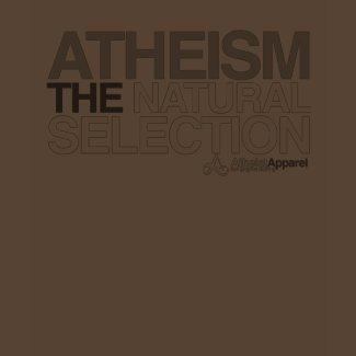 Atheism - The Natural Selection shirt