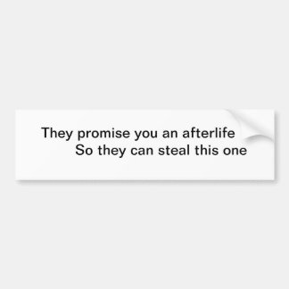 Atheist Afterlife Bumper Sticker