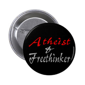 Atheist and Freethinker Pinback Button