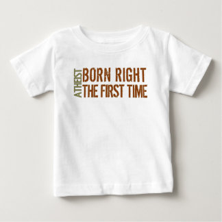 Atheist: Born right the first time Tshirt