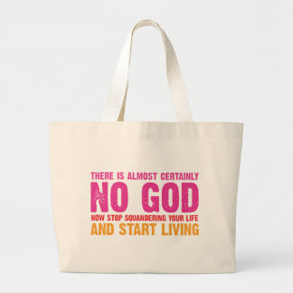 Atheist campaign There is almost certainly no god Bag