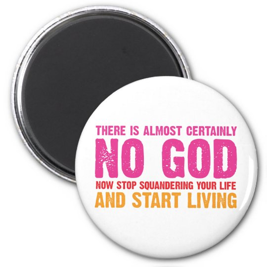 Atheist campaign: There is almost certainly no god Magnet