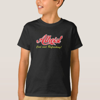 Atheist-Cool and Refreshing! T-Shirt