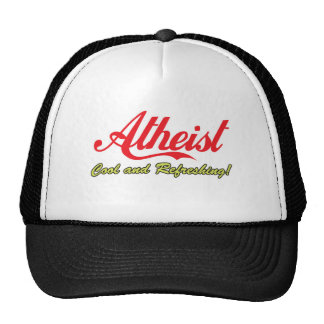 Atheist - Cool and Refreshing! Trucker Hat