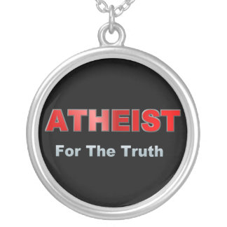 Atheist For Truth Round Pendant Necklace