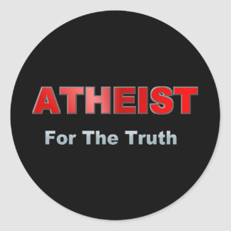 Atheist For Truth Round Stickers