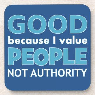 Atheist: Good because I value... Coaster
