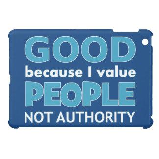 Atheist: Good because I value... iPad Mini Cover