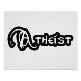 Atheist In Black And White Poster