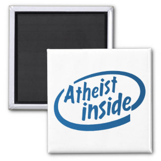 Atheist Inside 2 Inch Square Magnet