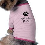 Atheist K-9 t-shirt Pet Tee Shirt