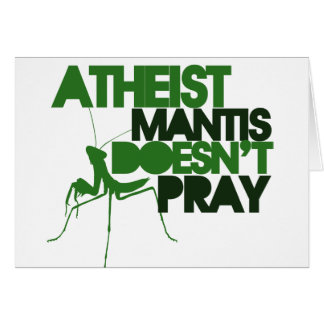 Atheist Mantis Card