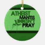Atheist Mantis Ornaments