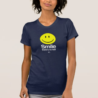 Atheist - Smile there's no hell Tee Shirt