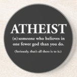 atheist: someone who believes in one fewer god beverage coaster