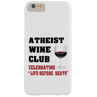 Atheist wine club barely there iPhone 6 plus case