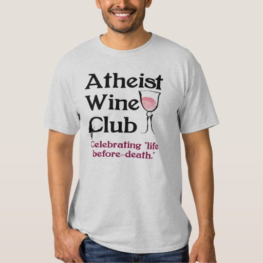 Atheist wine club tshirts