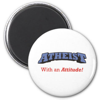 Atheist - With an Attitude! 2 Inch Round Magnet