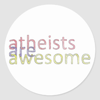 """""""Atheists Are Awesome"""" Sticker"""