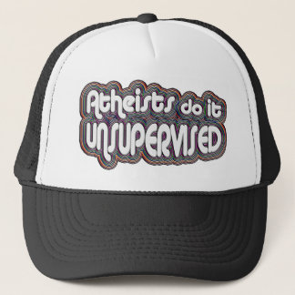 Atheists Do It Unsupervised Trucker Hat