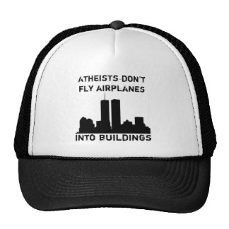 Atheists Don't Fly Airplanes Into Buildings Hat