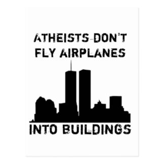 Atheists don't fly airplanes into buildings postcard
