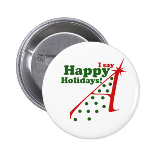 Atheists say Happy Holidays Pinback Button