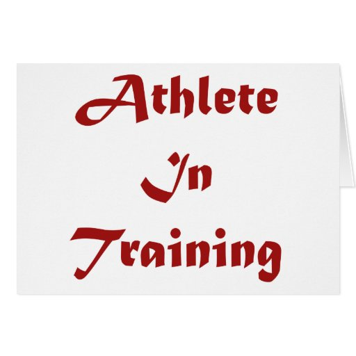 Athlete In Training Greeting Card