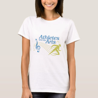 Athletes and the Arts Women's T-shirt
