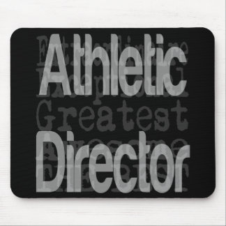 Athletic Director Extraordinaire Mouse Pad