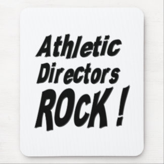 Athletic Directors Rock! Mousepad