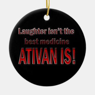 Ativan es mejor que el ornamento de la risa ornato