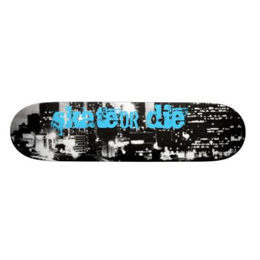 atl, skate, or, die skateboard