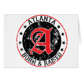 Atlanta born and raised black cards