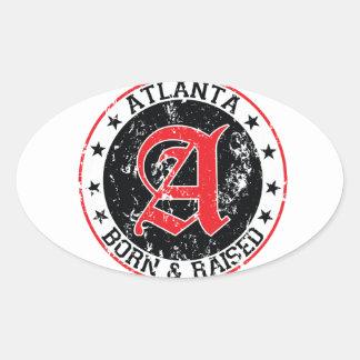Atlanta born and raised black oval sticker